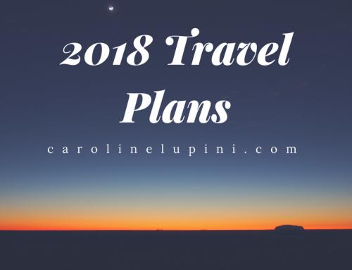 Caroline's 2018 Travel Plans